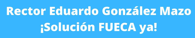 FUECA: ¡soluciones ya!
